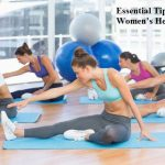 Essential Tips For Women Health