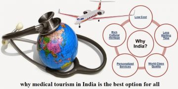 Reasons why medical tourism in India is the best option for all