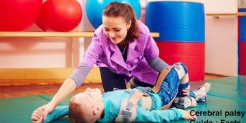 Cerebral palsy Guide