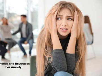 5 Foods and Beverages For Anxiety