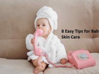 8 Easy Tips for Baby Skin Care